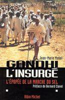 Gandhi l'insurge- l'épopée de la marche du s.